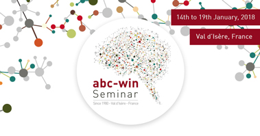 ABC-WIN Seminar 2018, 14-19 January, 2018, Val d'Isère, France